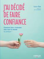 J'ai décidé de faire confiance, Fabien Eon, postface Jean-Louis Lascoux
