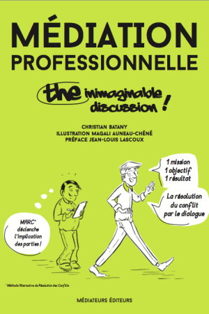 médiation professionnelle the inimaginable discussion