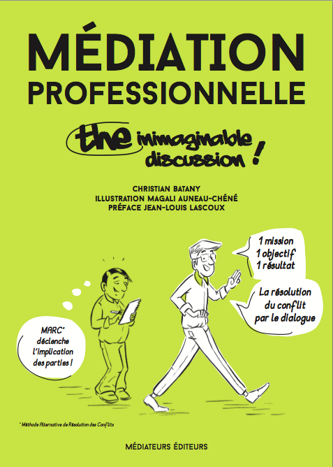 M diation professionnelle the inimaginable discussion boutique de l 39 ecole professionnelle de - Chambre professionnelle de la mediation et de la negociation ...